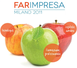 """FARimpresa 2011″: FROM CHAMBER OF COMMERCE OF MILAN 1,5 MILLION EUROS FOR YOUNG ENTERPRENEURS"