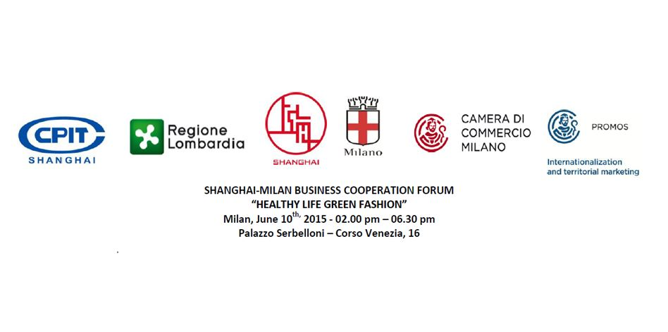 "PROMOS-CCIAA MILANO | JUNE, 10TH | ""SHANGHAI MILAN BUSINESS COOPERATION FORUM"""